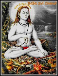 Siri Chand = son of Guru Nanak